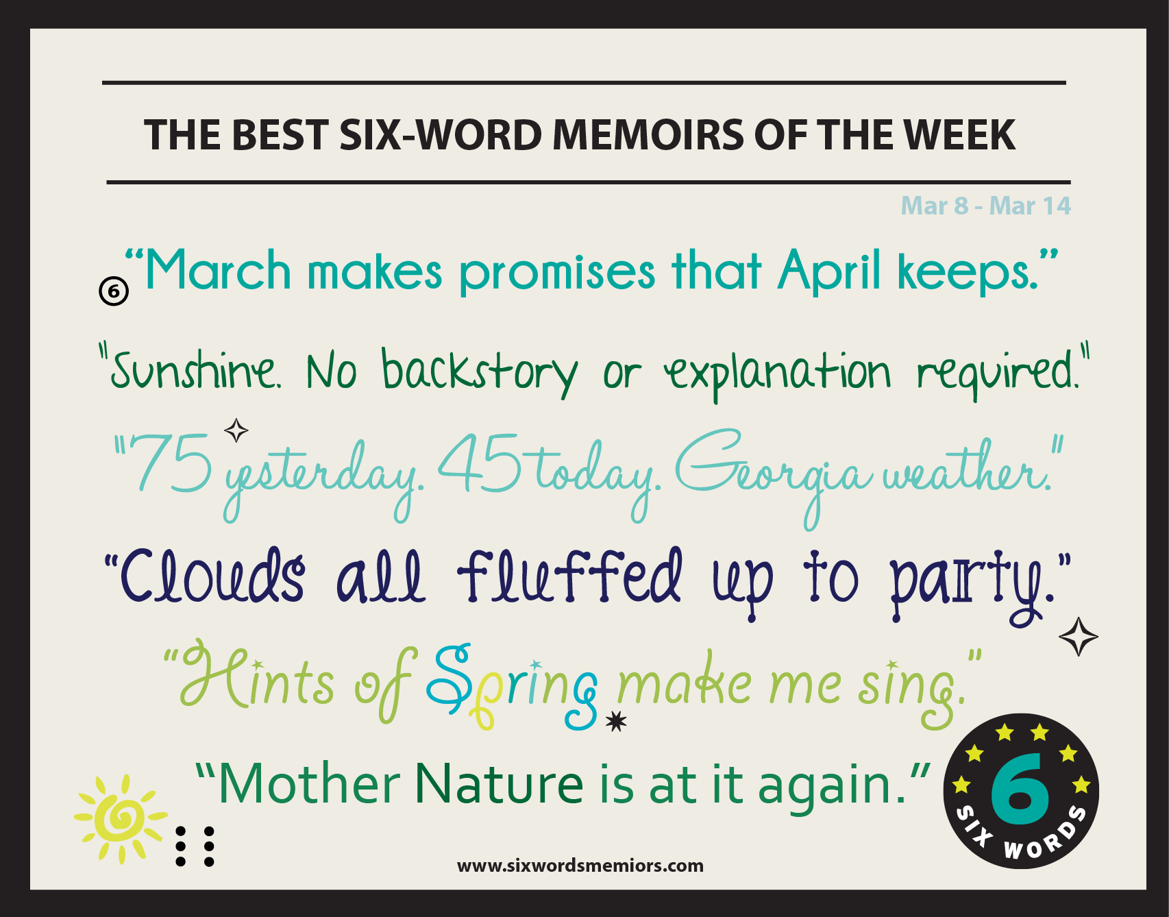 march makes promises that april keeps the best six word memoirs of