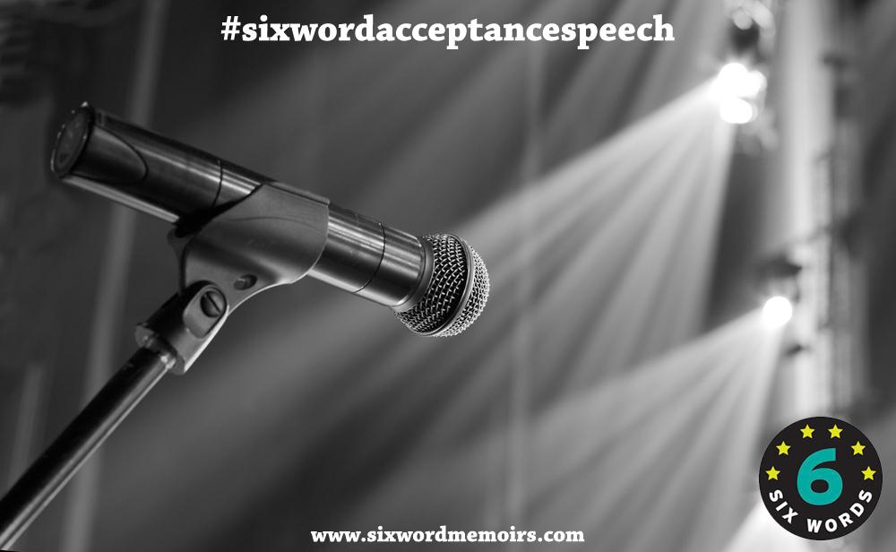 sixwordacceptancespeech