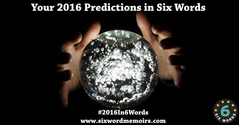 #2016In6Words